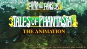 Tales of Phantasia: The Animation, 1 - 2