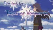 Tales of Vesperia: The First Strike, Tales of Vesperia PS3 OP - 2