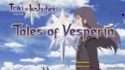 Tales of Vesperia: The First Strike, Tales of Vesperia XBOX360 OP - 2